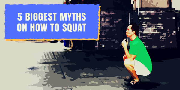 biggest myths on how to squat